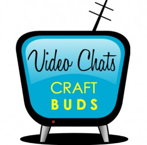 Video-Chats-Craft-Buds1-300x296