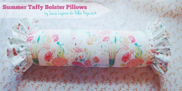 Summer Taffy Bolster Pillow :: by Susie Layman for Pellon, Title